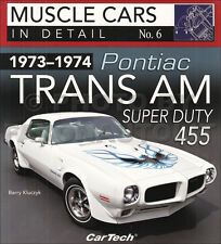 1973-1974 Pontiac Trans Am 455 Super Duty In Detail Pictorial History Book
