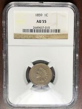 1859 NGC AU-55 Indian Head Cent Penny  #W6723