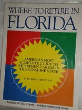 Where to Retire in Florida: Americas Most Complet
