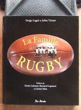 SPORT : LA FAMILLE RUGBY - SERGE LAGET - JOHN VICTOR - ED. DE BOREE - NEUF !