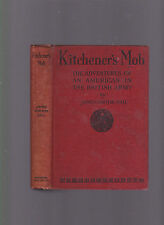 Kitchener's Mob: The Adventures of an American in the British Army, James N Hall