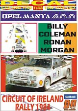 DECAL OPEL MANTA 400 B.COLEMAN CIRCUIT OF IRELAND R. 1984 WINNER (06)