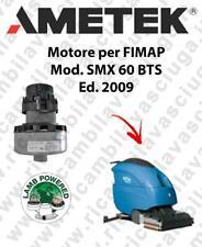 Motore LAMB AMETEK di aspirazione per lavapavimenti FIMAP SMX 60 BTS 2009