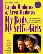 The What's Happening to My Body?: My Body, My Self for Girls : The What's...