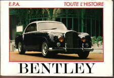 Bentley Toute L'Histoire by Cyril Posthumus 1919-1982 French Language