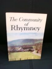 RHYMNEY THE COMMUNITY OF RHYMNEY PUBLISHED 1980