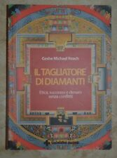 GESHE M.ROAIL - TAGLIATORE DI DIAMANTI ETICA SUCCESSO - ED: TECNICHE NUOVE (MI)