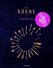 DIE KÜCHE | TIM MÄLZER | Das neue Kochbuch mit über 120 Rezepten - neuwertig