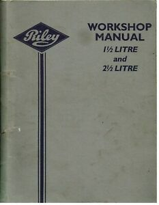RILEY RMA RMB RME RMF 1.5 & 2.5 SALOON 1945-57 FACTORY WORKSHOP MANUAL (REPRINT)