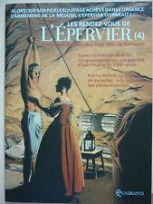 BD Les rendez vous de l'Epervier Tome 4 Pellerin  EO de Mars 2011 EX Etat
