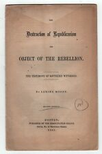 Rare 1863 DESTRUCTION OF REPUBLICANISM Rebellion CIVIL WAR Loring Moody BOSTON