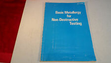 Basic Metallurgy for Nondestructive Testing Second Edition by J. L. Taylor