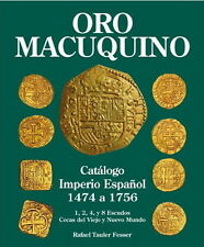 ORO MACUQUINO THE BEST SPAIN GOLD COB CATALOG 1 2 4 8 ESCUDOS. R.TAULER BOOK NEW