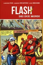 Flash dei due mondi - Fox Gadner, Infantino Carmine, Broome John