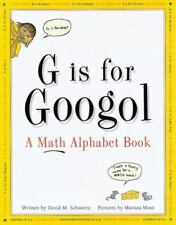 G is for Googol: A Math Alphabet Book (Hardback or Cased Book)