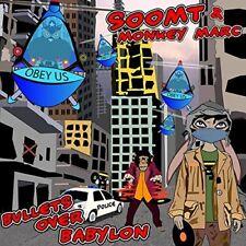 Soom T and Monkey Marc - Bullets Over Babylon [CD]