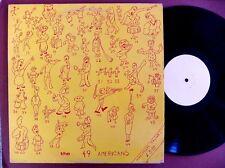 The 49 AMERICANS Original UK RARE Choo Choo Train Records Chug 01lp