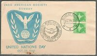 India 1965 First Day Cover United Nations Day Indo American Society B'bay Scarce