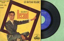 GILBERT BECAUD / Le bateau blanc / LA VOZ DE SU AMO 7EPL13.842 Spain 1962 EP VG+