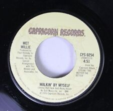 Rock 45 Wet Willie - Walkin' By Myself / Everything That 'Cha Do (Will Come Back