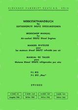Werkstatthandbuch DEUTZ Motoren F/L 812/812neu für D2505 D3005 D4005 D5005 D6005