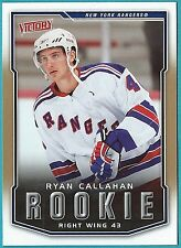 2007-08 Upper Deck Victory GOLD Variation #218 of Ryan Callahan (Rookie)