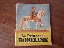 LA PRINCESSE ROSELINE ou LA BELLE AU BOIS DORMANT ill. Bjorn Landstrom (1948)