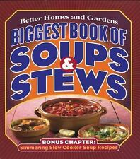 Better Homes and Gardens Cooking: Biggest Book of Soups and Stews 11 by Better …