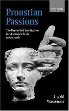Proustian Passions: The Uses of Self-Justification for A la recherche du temps p