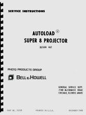 Bell & Howell 462 Autoload Super 8 Movie Projector Service Repair Manual Reprint