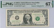 2003a $1 Dallas *REPEATER* Federal Reserve Note FRN 1931-K • PMG 67 EPQ
