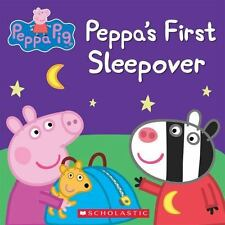 Peppa Pig: Peppa's First Sleepover by Inc. Staff Scholastic Paperback Book