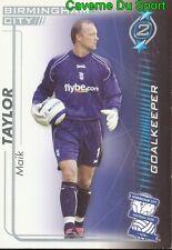 MAIK TAYLOR # ENGLAND # BIRMINGHAM CITY.FC CARD SHHOT OUT 2006 MAGIC BOX INT
