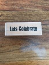 Dovecraft Wooden Rubber Sentiment Stamp - Let's Celebrate