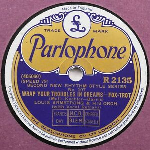 Louis Armstrong - Wrap Your Troubles In Dreams - 78rpm Parlophone R2135