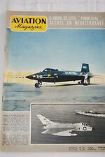 AVIATION MAGAZINE N°266- 1959- USS FORRESTAL NORTH AMERICAN X15