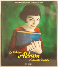 AMELIE MOVIE ALBUM ~ Le Fabuleux Album d'Amélie Poulain Jeunet Laurant Casoar