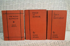 lot 3 old DONN BYRNE books A PARTY OF BACCARAT THE WIND BLOWETH FIELD OF HONOR