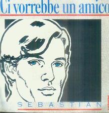 """7"""" Sebastian/ci vorrebbe un amico (France)"""