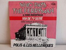 POLIS 1 LES HELLENIQUES Who pays the ferryman MAKROPOULOS Van de TV serie 141508