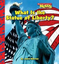 What Is the Statue of Liberty? (Scholastic News Nonfiction Readers)