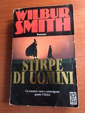 WILBUR SMITH - STIRPE DI UOMINI - TEA