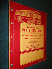 1937-1948 FORD BUS / COACH PARTS CATALOG /ORIGINAL METROPOLITAN MOTOR COACH BOOK