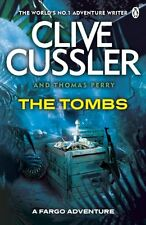 CLIVE CUSSLER ___ THE TOMBS ____ BRAND NEW ___ FREEPOST UK