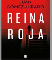 Reina Roja - Juan Gomez Jurado - libro digital ebook en pdf y epub