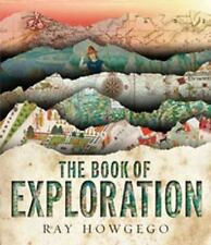The Book of Exploration by Ray Howgego (2009, Hardcover)