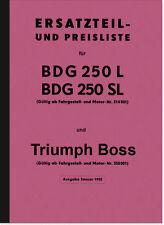 Triumph BDG 250 L, SL, W und Boss Ersatzteilliste Ersatzteilkatalog Teilekatalog