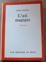Envoi Auteur : Henri RAYNAL à Jean Blanzat ✤ L'oeil magique ✤ S.P. 1963