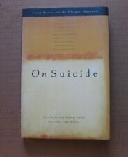 GREAT WRITERS ON SUICIDE - Miller - 1st PB 1992 - philosophy Plath Camus Tolstoy