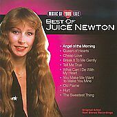 Music of Your Life: Best of Juice Newton, Newton, Juice, Good